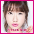 French Kiss [First Press Limited Manufacture Edition Type-A](+DVD)