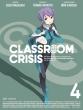 Classroom Crisis 4