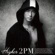 HIGHER [First Press Limited Edition D (Taecyeon ver.)]