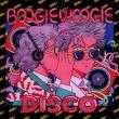 Boogie Woogie Disco
