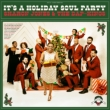 It' s A Holiday Soul Party