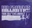 Tour 2013 `live A Novel`