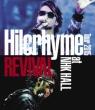 Hilcrhyme Tour 2015 Revival At Nhk Hall