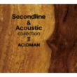 Second Line&Acoustic Collection 2