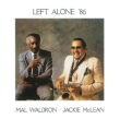 Left Alone`86