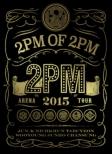 2pm Arena Tour 2015 `2pm Of 2pm`