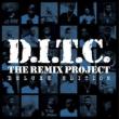 D.i.t.c.The Remix Project