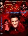Elvis �ca Generous Heart