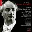 Mahler Das Klagende Lied, Brahms, Schoenberg : Kubelik / Bavarian Radio Symphony Orchestra & Choir (Hybrid)