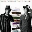 Trip&Treasure Two