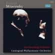 Mravinsky / Leningrad Po: Live Recordings Collection