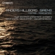 Sirens, etc : Oramo / Zinman / Salonen / Royal Stockholm Philharmonic, etc (Hybrid)