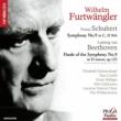 Schubert Symphony No.9 : Furtwangler / Berlin Philharmonic (1951)+4th Mov.of Beethoven Symphony No.9 : Philharmonia (1954)