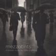 Mezzotints -Chamber Music : Thorsen, Monsen, O.Gimse, Wuttudal, J.Larsen (Hybrid)(+blu-ray Audio)
