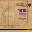 1615 Gabrieli in Venice : Cleobury / Cambridge King' s College Choir, etc (+blu-ray Audio)
