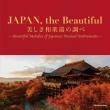 Japan.The Beautiful -Utsukushiki Wagakki No Shirabe