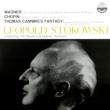 Transcriptions-wagner, Chopin, Thomas Canning' s Fantasy: Stokowski / Houston So