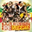 Burn Down Style Irie Reggae-dub Plate Edition-