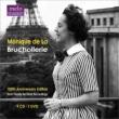 Monique de La Bruchollerie : 100th Anniversary Edition (9CD)(+DVD)