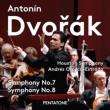 Symphonies Nos.7, 8 : Orozco-Estrada / Houston Symphony Orchestra (Hybrid)