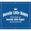 The Best Of Dorothy Little Happy 2010-2015 2