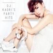 Dj Kaori`s Party Hits