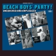 Beach Boys`Party! Uncovered And Unplugged
