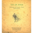 Luz De Agua : Poemas De Juan L.Ortiz -Canciones