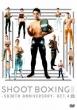 Shoot Boxing 2015-Sb 30 Anniversary-Act.4