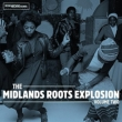 Midlands Roots Explosion Vol 2