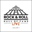 Rock N Roll Hall Of Fame Live Vol.1