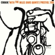 Cookin`With The Miles Davis Quintet