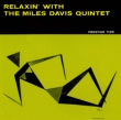 Relaxin`With The Miles Davis Quintet