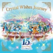 Tokyo Disneysea 15th Anniversary The Year Of Wishes Crystal Wishes Journey