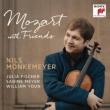 Mozart with Friends : Monkemeyer(Va)J.Fischer(Vn)S.Meyer(Cl)William Youn(P)
