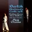 Duke Bluebeard's Castle : Ozawa / Saito Kinen Orchestra, Goerne, Zhidkova (2011 Stereo)