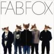 FAB FOX 【生産限定アナログ盤】