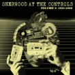Sherwood At The Controls 2 (1985-1990)