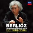 Symphonie Fantastique : Ozawa / Saito Kinen Orchestra (2014)