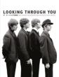 Looking Through You �U�E�r�[�g���Y�ʐ^�W