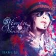 Virgin Vibration (CD+DVD)【初回限定盤B】