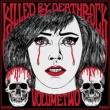 Killed By Deathrock Vol.2