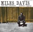 Miles Davis And Milt Jackson Quintyet/Sextet