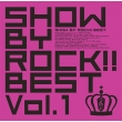 Show By Rock!!Best Vol.1