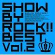 Show By Rock!!Best Vol.2