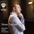 Simon Trpceski Plays Brahms, Ravel, Poulenc