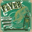 Fever: Journey To The Center Of A Song Vol 2 (10inch)