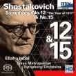 Symphonies Nos.12, 15 : Eliahu Inbal / Tokyo Metropolitan Symphony Orchestra (Hybrid)