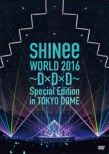 SHINee WORLD 2016〜D×D×D〜Special Edition in TOKYO DOME 【通常盤】 (DVD)