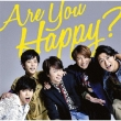 Are You Happy?
